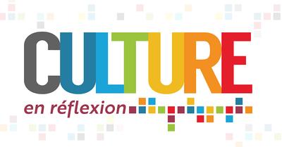 Culture en réflexion